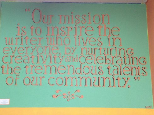 Nothing says it better than a hand painted mission statement.