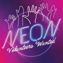 neon volunteers vanted